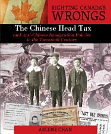 Righting Canada s Wrongs  The Chinese Head Tax PDF