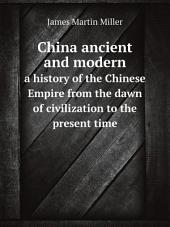 China ancient and modern