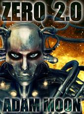 Zero 2.0: Uprising
