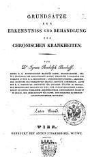 Grunds  tze zur Erkenntniss und Behandlung der chronischen Krankheiten  Von Dr  Ignaz Rudolph Bischoff     PDF