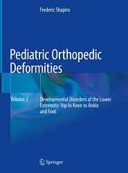 Pediatric Orthopedic Deformities  Volume 2 PDF