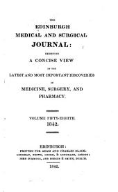 Edinburgh Medical and Surgical Journal: Volume 58