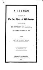 A Sermon in memory of the late Duke of Wellington, etc