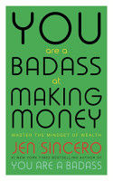 You Are a Badass at Making Money PDF