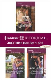 Harlequin Historical July 2016 - Box Set 1 of 2: The Innocent and the Outlaw\Commanded by the French Duke\Claiming the Chaperon's Heart