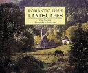 Romantic Irish Landscapes PDF