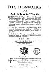 Dictionnaire de la noblesse, contenant les généalogies, l'histoire et la chronologie des familles nobles de France: Volume4