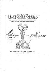 Omnia Platonis opera tralatione Marsilii Ficini, emendatione et ad graecum codicem collatione Simonis Grynaei. Nunc recens. repurgata