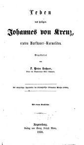 Leben des heiligen Johannes von Kreuz, ersten Barfüsser-Karmeliten