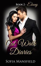 Cat Walk Diaries - Book 2 - Ebony