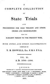 Cobbett's Complete Collection of State Trials and Proceedings for High Treason: And Other Crimes and Misdemeanor from the Earliest Period to the Present Time ... from the Ninth Year of the Reign of King Henry, the Second, A.D.1163, to ... [George IV, A.D.1820], Volume 11