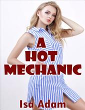 A Hot Mechanic