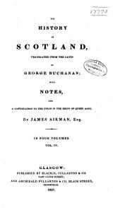 The History of Scotland: Volume 4