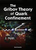 The Gribov Theory of Quark Confinement PDF