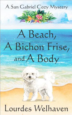 A Beach  A Bichon Frise  and A Body