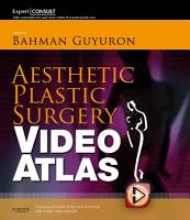 Aesthetic Plastic Surgery Video Atlas E Book PDF