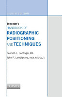 Bontrager s Handbook of Radiographic Positioning and Techniques   E BOOK PDF