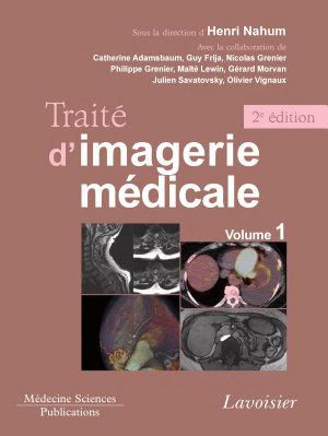 Traité d'imagerie médicale - Volume 1 - 2e éd.