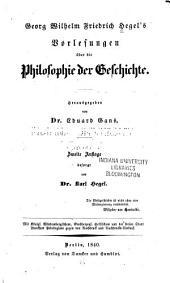 Georg Wilhelm Friedrich Hegel's Vorlesungen über die Philosophie der Geschichte