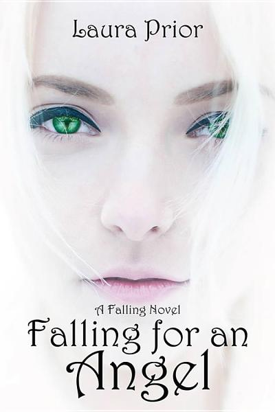 Download Falling for an Angel Book
