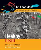 Healthy Heart: Keep your heart happy