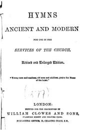 Hymns ancient and modern for use in the services of the Church: Volume 2