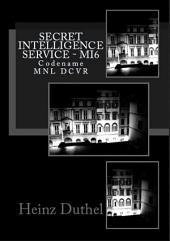 Secret Intelligence Service MI6: Codename MNL DCVR