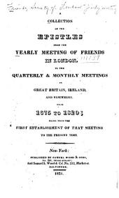 Collection of the Epistles from the Yearly meeting of Friends in London from 1675 to 1820