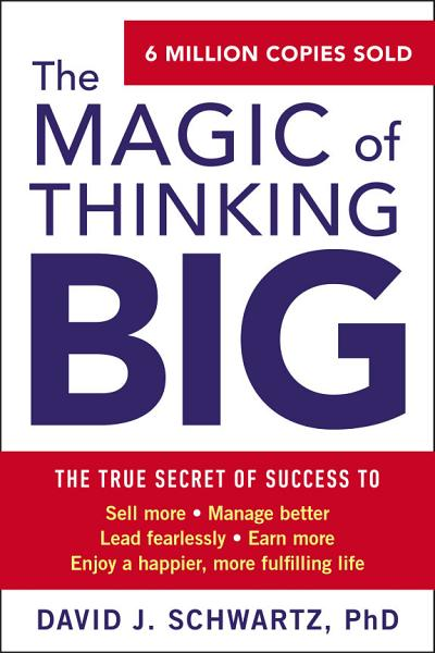 Download The Magic of Thinking Big Book