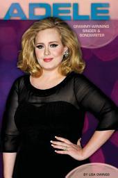 Adele:: Grammy-Winning Singer & Songwriter