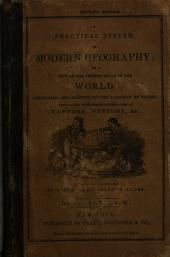 Practical System of Modern Geography: Or, A View of the Present State of the World