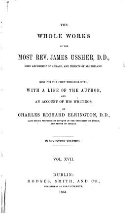 The Whole Works of the Most Rev  James Ussher  D D      PDF