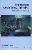 The European Revolutions  1848   1851 PDF