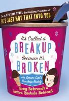 It s Called a Breakup Because It s Broken PDF