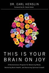 This Is Your Brain On Joy Book PDF