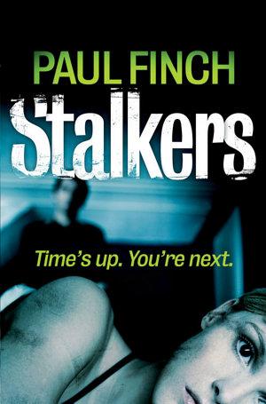 Stalkers  Detective Mark Heckenburg  Book 1