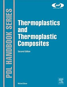 Thermoplastics and Thermoplastic Composites