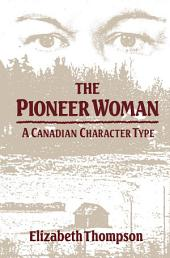 Pioneer Woman: A Canadian Character Type