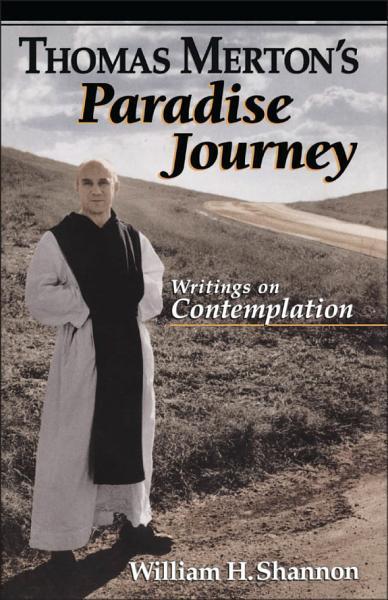 Thomas Merton's Paradise Journey