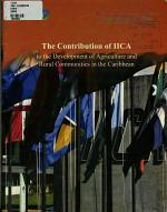The Contribution of IICA to the Development of Agriculture and Rural Communities in the Caribbean