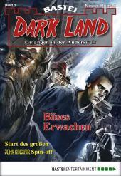 Dark Land - Folge 001: Böses Erwachen