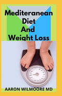 Mediteranean Diet and Weight Loss