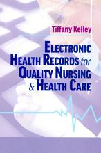 Electronic Health Records for Quality Nursing and Health Care PDF