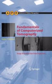 Fundamentals of Computerized Tomography: Image Reconstruction from Projections, Edition 2