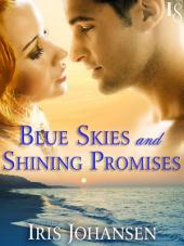 Blue Skies and Shining Promises: A Loveswept Classic Romance