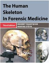 THE HUMAN SKELETON IN FORENSIC MEDICINE: (3rd Ed.)