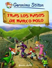 Tras los pasos de Marco Polo: Cómic Geronimo Stilton 5
