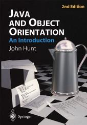 Java and Object Orientation: An Introduction: Edition 2