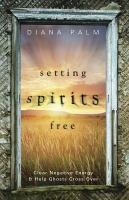 Setting Spirits Free PDF