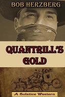 Quantrill s Gold